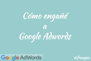 como engane adwords google