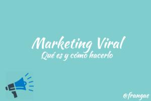 marketing viral que es