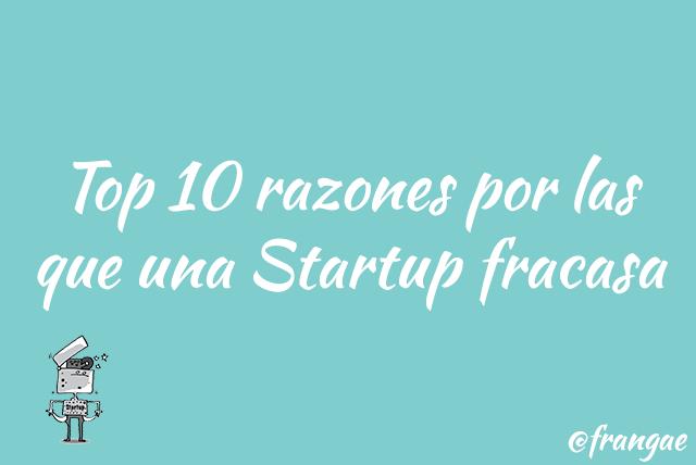 top 10 razones startup fracasa (1)