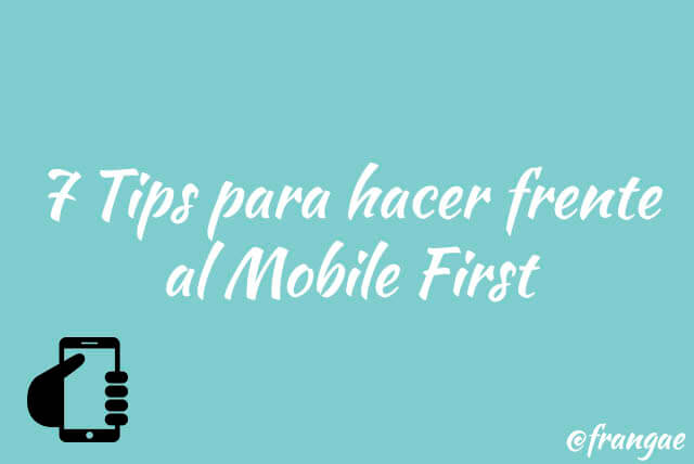 7 tips para hacer frente al mobile first
