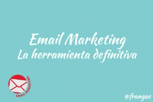 email marketing la herramienta definitiva